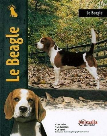 9782952035972: Le Beagle (French Edition)