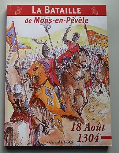 9782952036306: La bataille de Mons-en-Pévèle : 18 août 1304