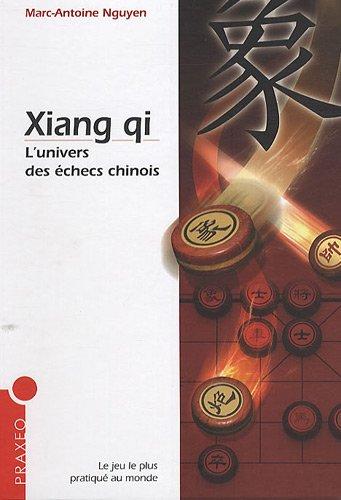 9782952047265: Xiang qi : L'univers des échecs chinois