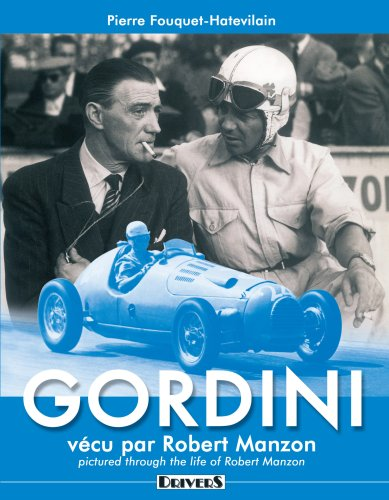 GORDINI - Vecu par Robert Manzon. ----------- Edition Bilingue Français & English: ...