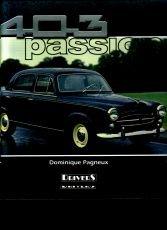 403 Passion (Peugeot).: Pagneux, Dominique.