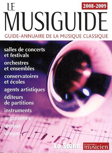 9782952066495: Le Musiguide : Guide-annuaire de la musique classique