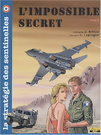 9782952068123: La stratégie des sentinelles, Tome 3 : L'impossible secret