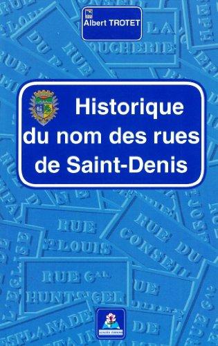 9782952083232: Historique du nom des rues de Saint-Denis
