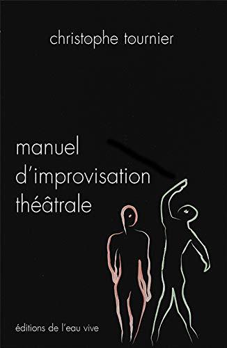 9782952085601: Manuel d'improvisation th��trale