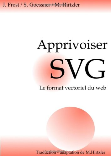9782952087803: Learn SVG the Web Graphics Standard