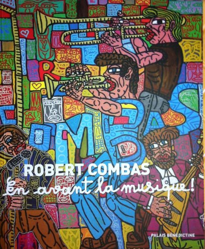 9782952088756: ROBERT COMBAS - En avant la musique !