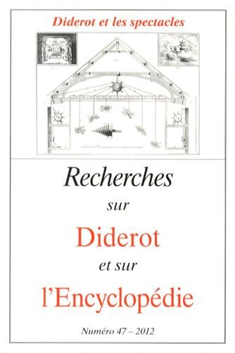 9782952089852: Recherches sur Diderot et sur l'Encyclopédie, N° 47/2012 : Diderot et les spectacles