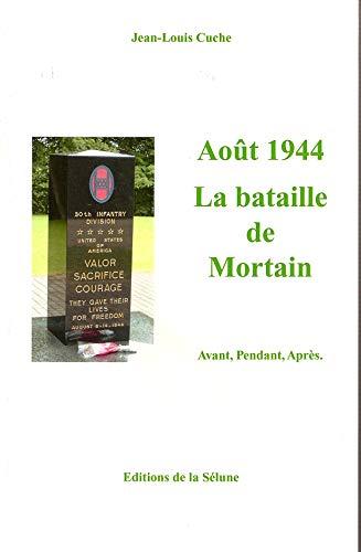 9782952103732: Août 1944 : La bataille de Mortain