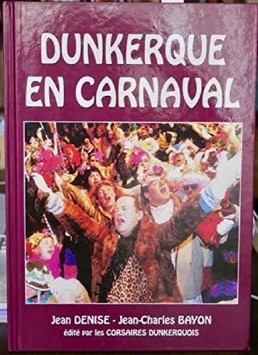 9782952104500: Dunkerque en carnaval