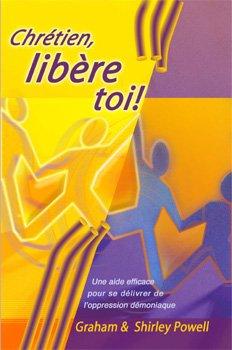 9782952116404: Chr�tien, lib�re toi !