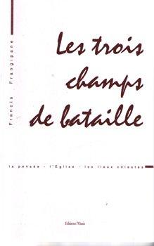 9782952116459: Les trois champs de bataille