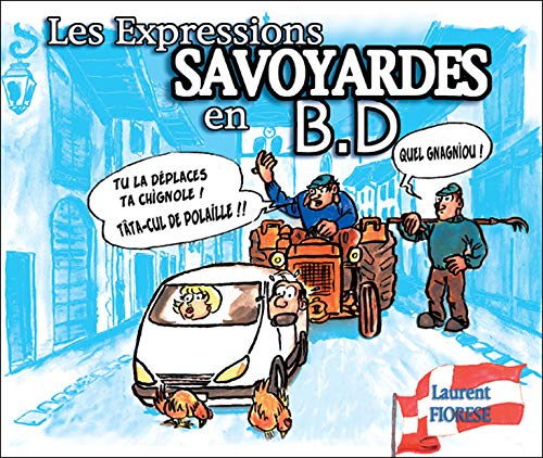 9782952132305: Les Expressions savoyardes en B.D