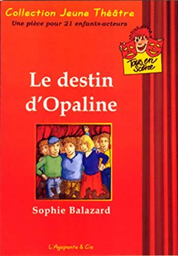 9782952133937: Le Destin d'Opaline
