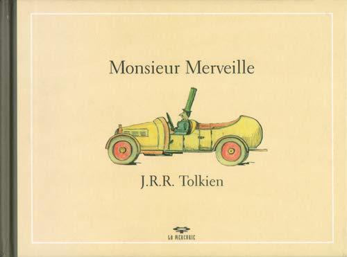 Monsieur Merveille: Tolkien , J.R.