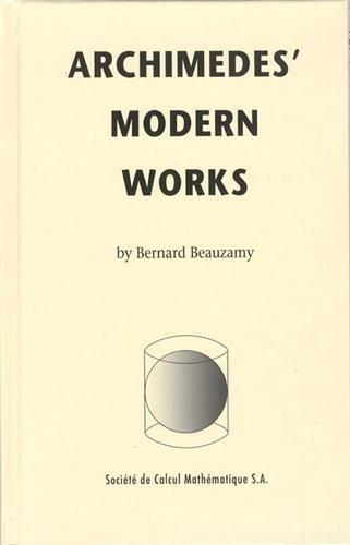 9782952145879: Archimedes' Modern Works