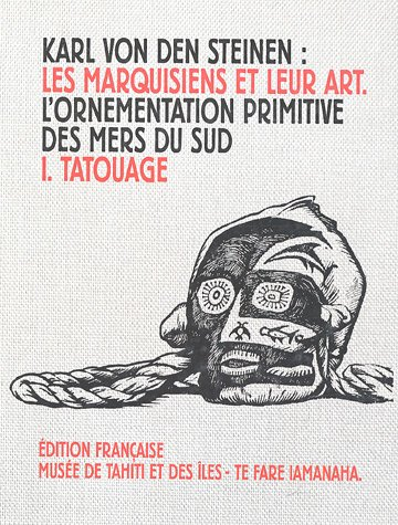 9782952148740: Les Marquisiens et leur art : Tome 1, Le tatouage
