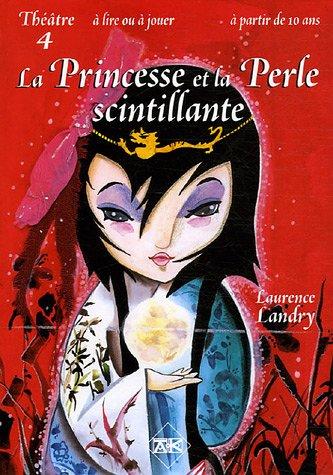 9782952151481: La Princesse et la perle scintillante