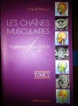 9782952153904: Les chaines musculaires : Tome 5, Traitement du crâne