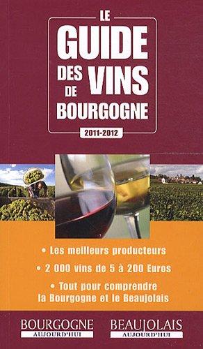 9782952156486: Le guide des vins de Bourgogne
