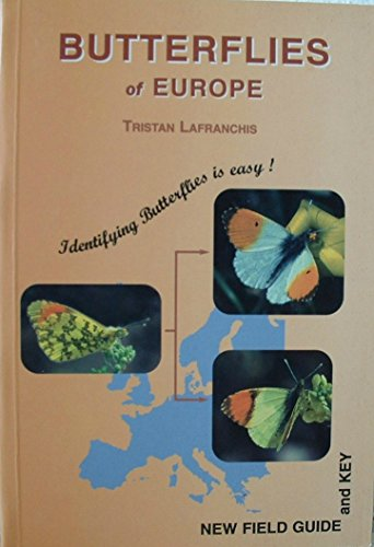 9782952162005: Butterflies of Europe: Identifying Butterflies is Easy - New Field Guide and Key
