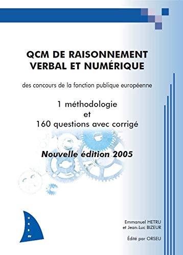 9782952162913: QCM de raisonnement verbal et numérique des concours de la fonction publique européenne