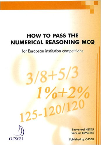 9782952162975: How to pass the numerical reasoning MCQ for European institution competitions
