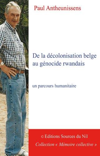 9782952171274: De la décolonisation belge au génocide rwandais: un parcours humanitaire