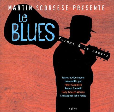 9782952183314: Le Blues, voyage à la source