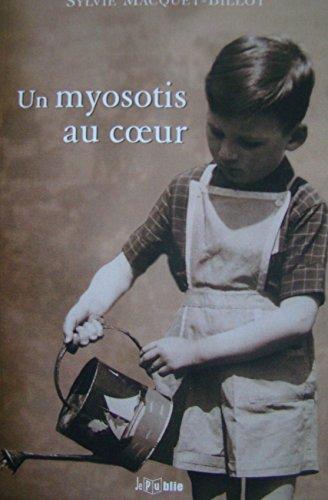 9782952184236: Un Myosotis au Coeur