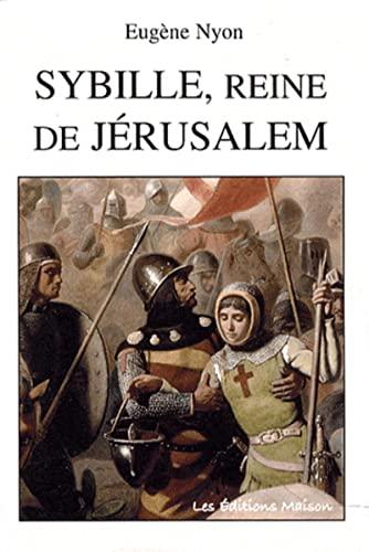 9782952184588: Sybille, reine de Jérusalem