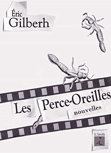 9782952184649: Les Perce-Oreilles