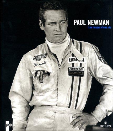 9782952192040: Paul Newman : Les images d'une vie