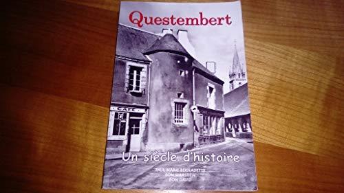 9782952192200: Questembert : Un siècle d'histoire