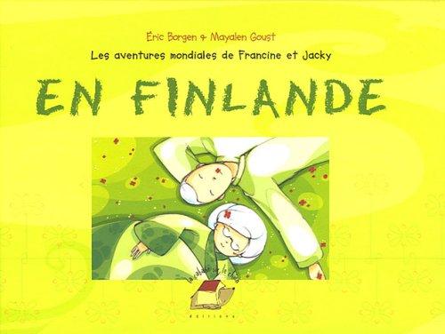 les aventures mondiales de francine et jacky en finlande: n/a