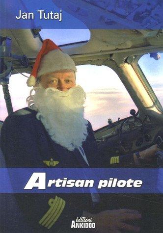 9782952202213: Artisan pilote