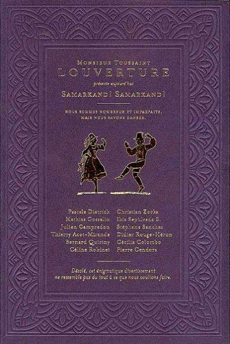 9782952208130: Monsieur Toussaint Louverture Samarkand ! Samarkand !