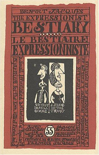 9782952219044: Le bestiaire expressionniste : Edition bilingue fran�ais-anglais
