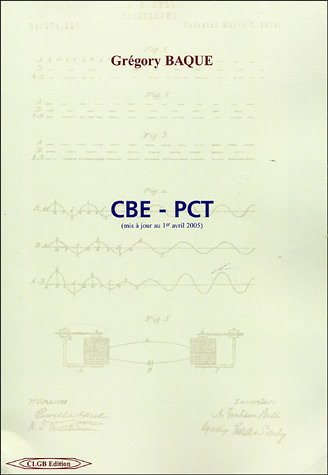 9782952231312: CBE-PCT : (Mis � jour au 1er avril 2005)