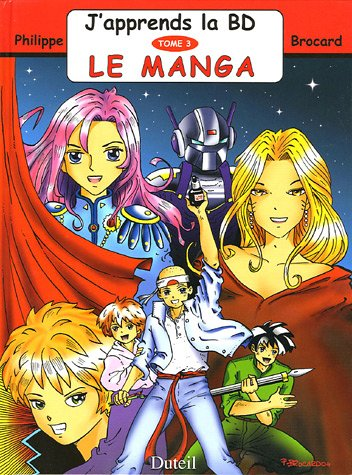 9782952251624: J'apprends la BD, Tome 3 : Le manga
