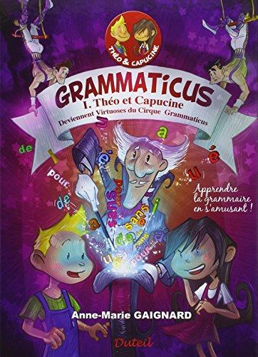 9782952251679: Grammaticus Theo et Capucine - volume 1