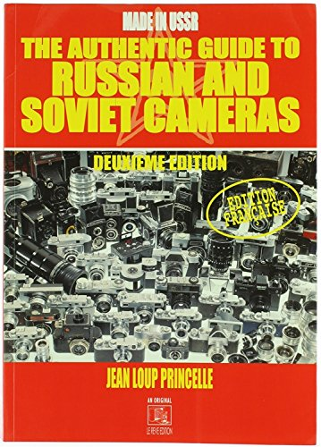 9782952252102: The Authentic Guide to Russian and Soviet Cameras