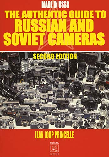 9782952252119: The Authentic Guide to Russian and Soviet Cameras