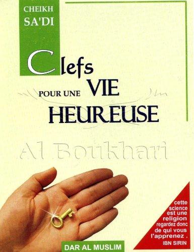 9782952256742: Clefs pour une Vie Heureuse
