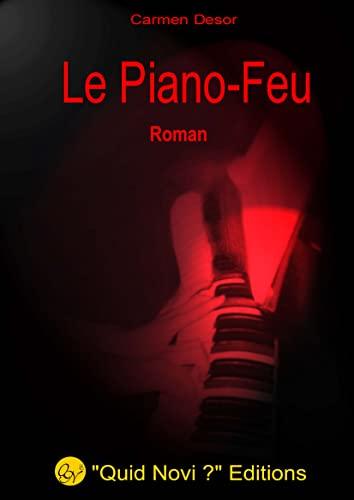 9782952258654: Le piano feu