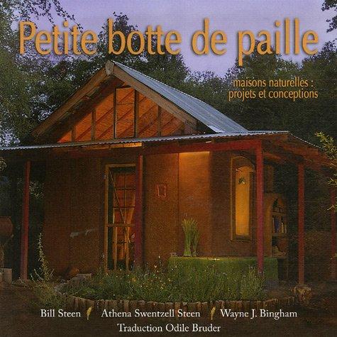 9782952265324: Petite botte de paille : Maisons naturelles : projets et conceptions