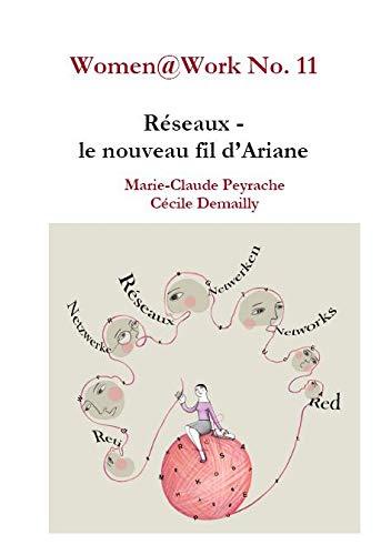 9782952270397: Women Work No 11: Reseaux - le Nouveau Fil d'Ariane