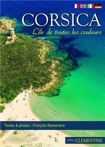 9782952272841: Corsica : L'île de toutes les couleurs
