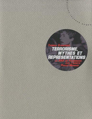 9782952281317: Terrorisme, Mythes et Repr�sentations - la Raf, de Fassbinder aux T-Shirts Prada-Meinhof