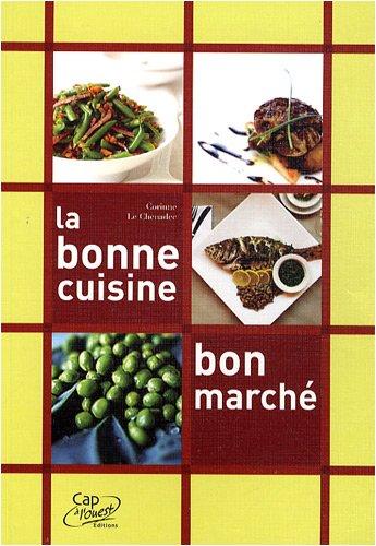 9782952284875: La bonne cuisine bon march�